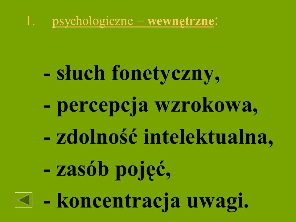 2. psychologiczne zewnętrzne: sytuacja, w której się czyta