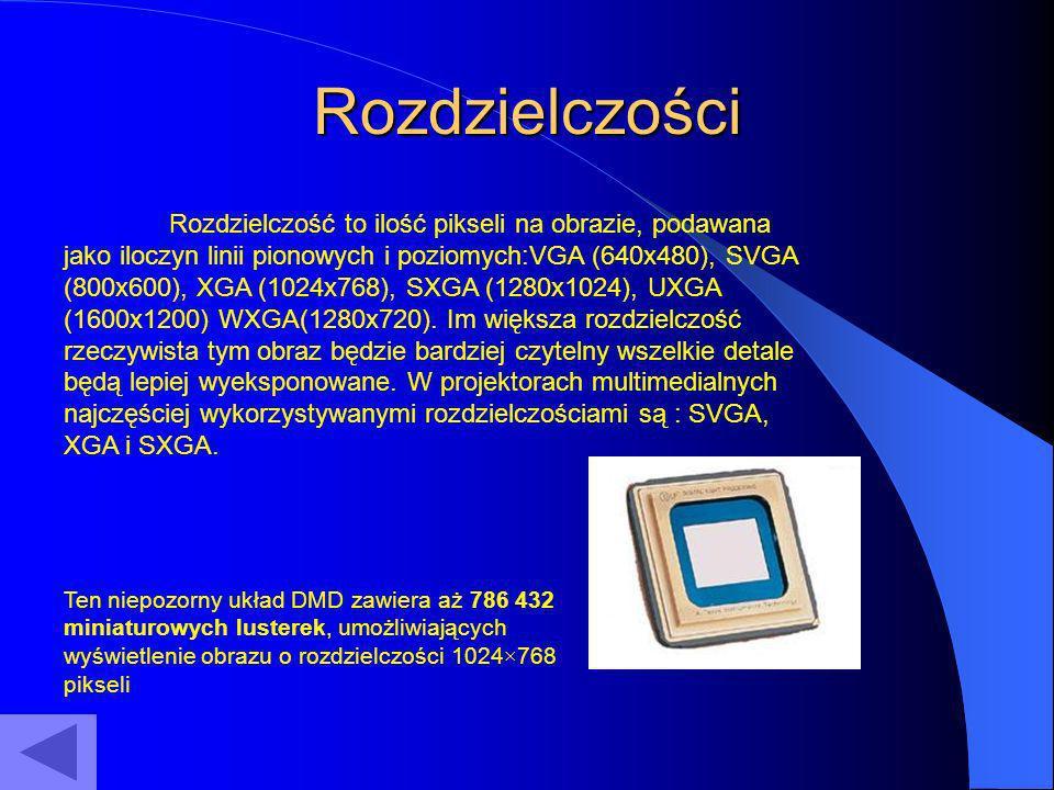 Rozdzielczości Rozdzielczość to ilość pikseli na obrazie, podawana jako iloczyn linii pionowych i poziomych:VGA (640x480), SVGA (800x600), XGA (1024x7