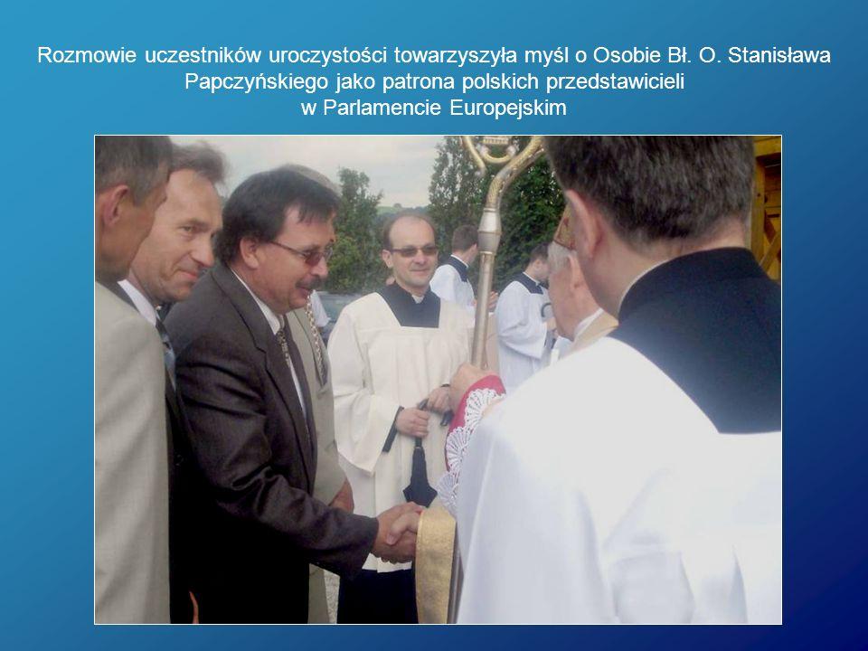Rozmowie uczestników uroczystości towarzyszyła myśl o Osobie Bł. O. Stanisława Papczyńskiego jako patrona polskich przedstawicieli w Parlamencie Europ