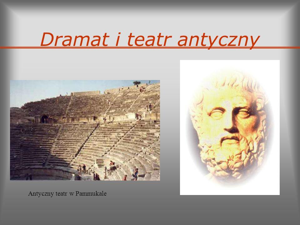 Dramat i teatr antyczny Antyczny teatr w Pammukale
