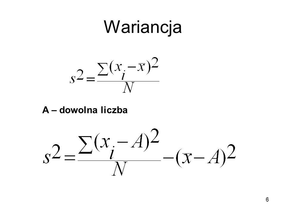 7 Obliczanie wariancji Obliczenie wariancji dla liczb: 55,5 57,5 58,5 59,5 61,5 (N=5) Poprzednio dla liczby A = 57,5 otrzymaliśmy różnice: -2 0 1 2 4 oraz średnią 58,5 Obliczamy wariancję:
