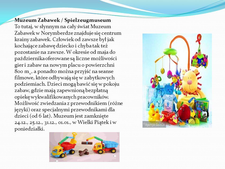 Muzeum Zabawek / Spielzeugmuseum To tutaj, w słynnym na cały świat Muzeum Zabawek w Norymberdze znajduje się centrum krainy zabawek. Człowiek od zawsz