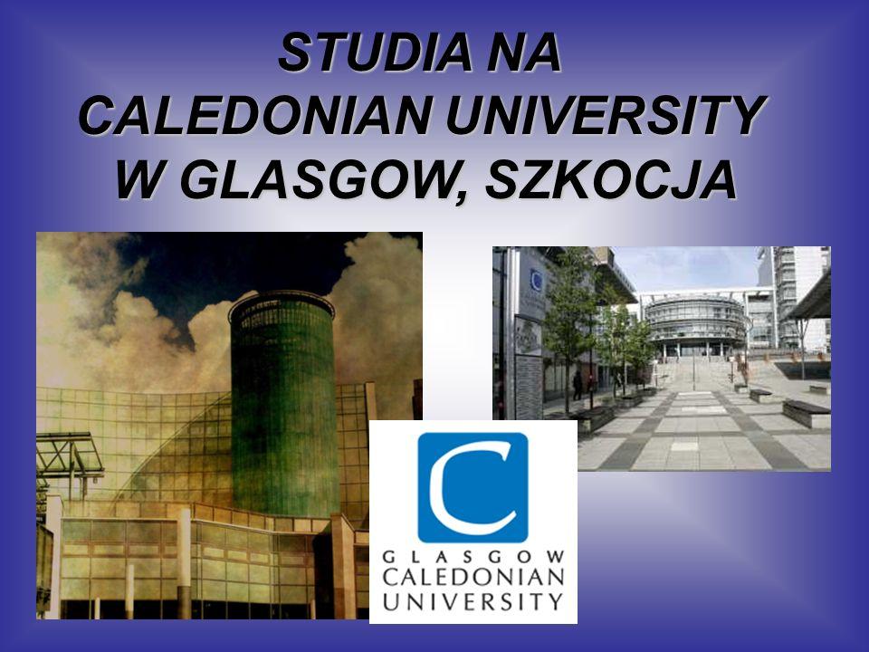 STUDIA NA CALEDONIAN UNIVERSITY W GLASGOW, SZKOCJA