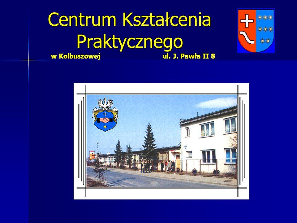 Centrum Kształcenia Praktycznego w Kolbuszowej ul. J. Pawła II 8