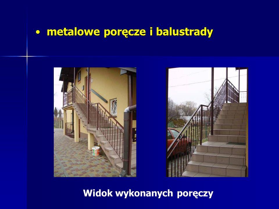 metalowe poręcze i balustrady metalowe poręcze i balustrady Widok wykonanych poręczy