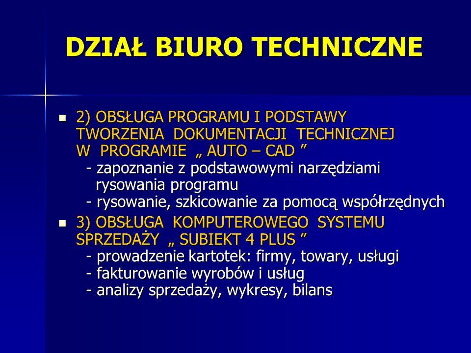 2) OBSŁUGA PROGRAMU I PODSTAWY TWORZENIA DOKUMENTACJI TECHNICZNEJ W PROGRAMIE AUTO – CAD - zapoznanie z podstawowymi narzędziami rysowania programu -