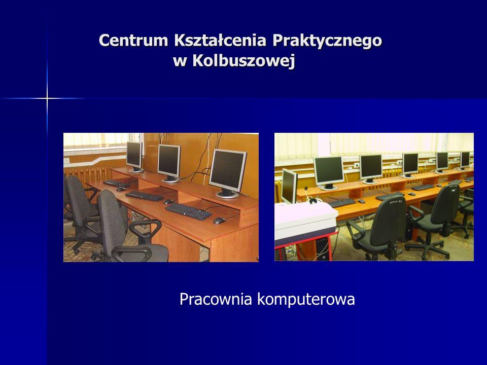 Centrum Kształcenia Praktycznego w Kolbuszowej Centrum Kształcenia Praktycznego w Kolbuszowej Pracownia komputerowa