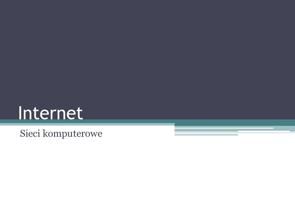 Sieć komputerowa Tworzą ją komputery połączone ze sobą w celu wymiany informacji między ich użytkownikami;