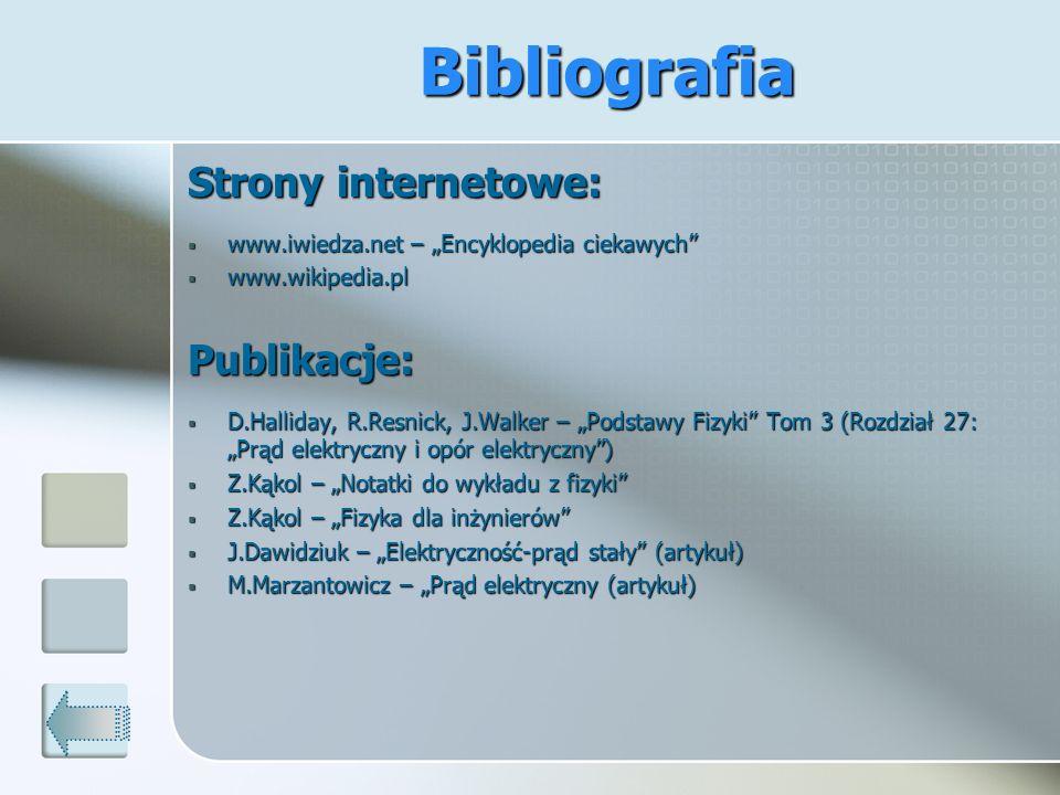Strony internetowe: www.iwiedza.net – Encyklopedia ciekawych www.iwiedza.net – Encyklopedia ciekawych www.wikipedia.pl www.wikipedia.plPublikacje: D.H