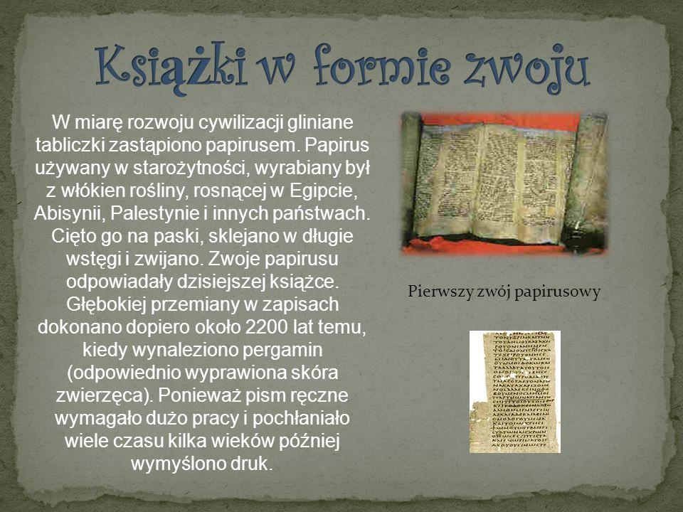 W miarę rozwoju cywilizacji gliniane tabliczki zastąpiono papirusem. Papirus używany w starożytności, wyrabiany był z włókien rośliny, rosnącej w Egip
