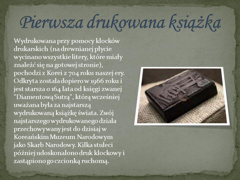 Wydrukowana przy pomocy klocków drukarskich (na drewnianej płycie wycinano wszystkie litery, które miały znaleźć się na gotowej stronie), pochodzi z K