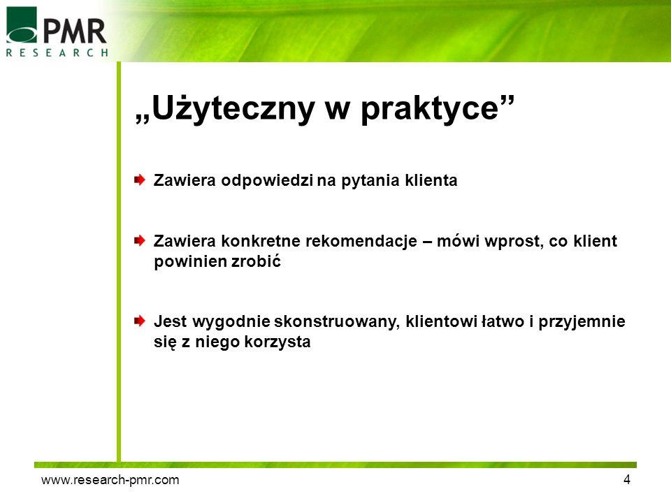 www.research-pmr.com4 Użyteczny w praktyce Zawiera odpowiedzi na pytania klienta Zawiera konkretne rekomendacje – mówi wprost, co klient powinien zrob