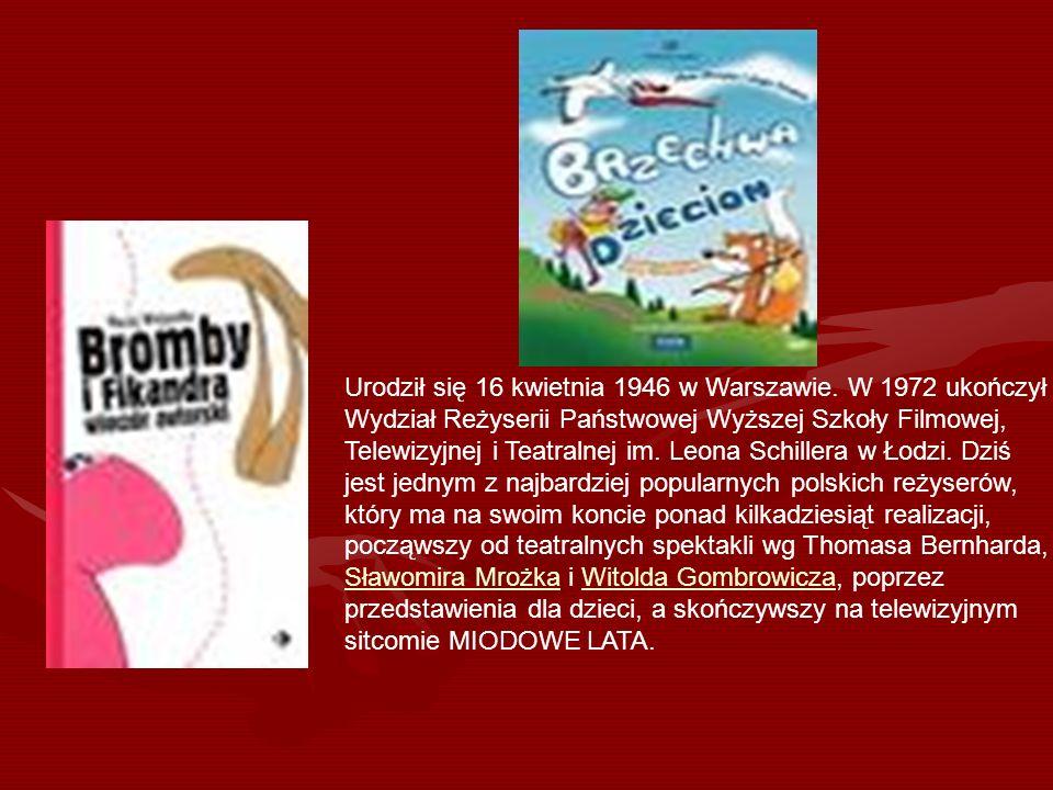 Urodził się 16 kwietnia 1946 w Warszawie. W 1972 ukończył Wydział Reżyserii Państwowej Wyższej Szkoły Filmowej, Telewizyjnej i Teatralnej im. Leona Sc