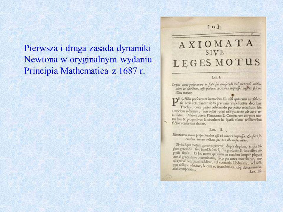 Pierwsza i druga zasada dynamiki Newtona w oryginalnym wydaniu Principia Mathematica z 1687 r.