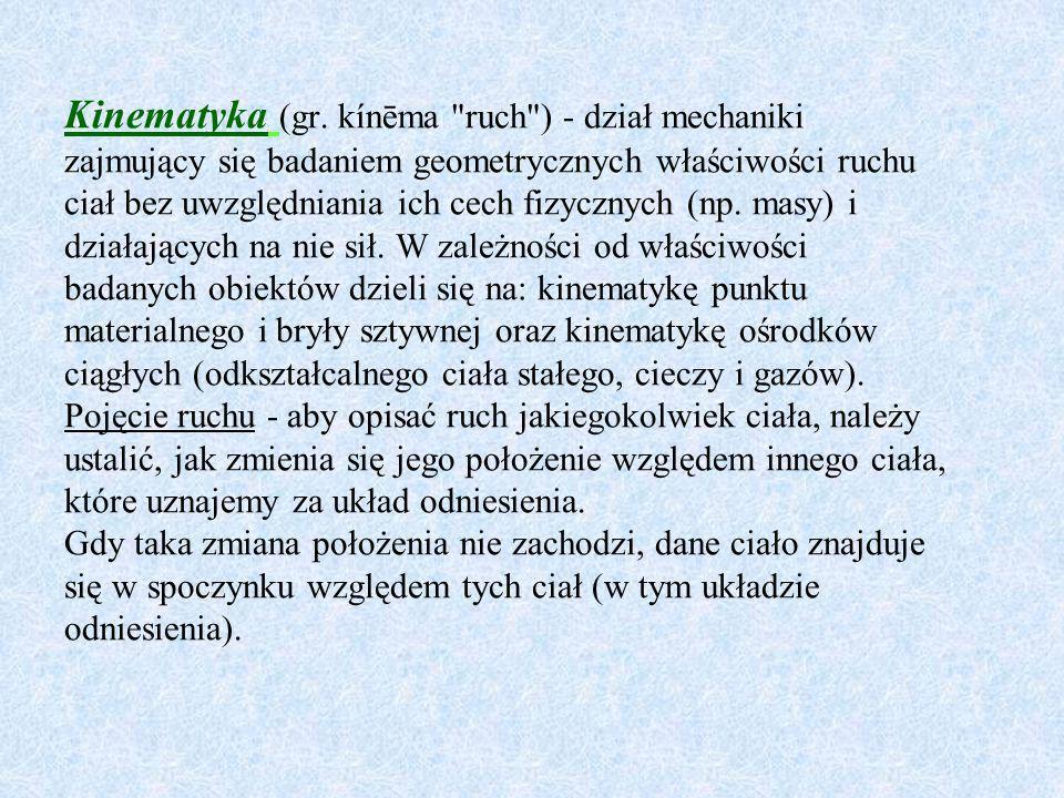 Kinematyka (gr. kínēma