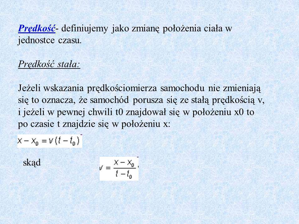 Zasady dynamiki Newtona: Podstawowa teoria, która pozwala przewidywać ruch ciał, składa się z trzech równań, które nazywają się zasadami dynamiki Newtona.