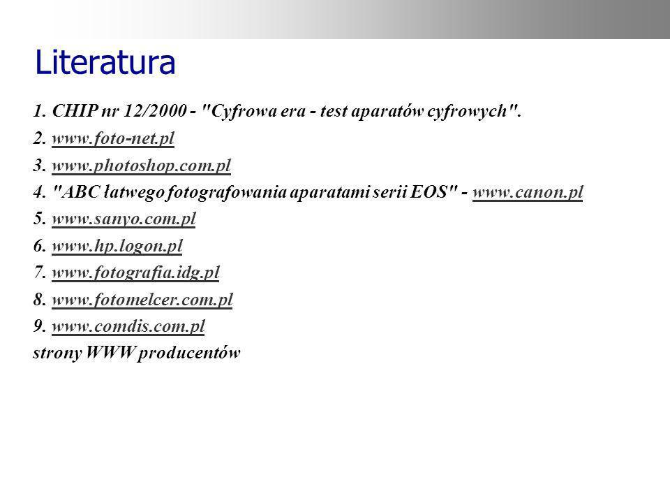 Literatura 1. CHIP nr 12/2000 -