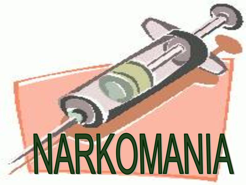 Narkomania - potoczne określenie odnoszące się do uzależnienia od substancji chemicznych wpływających na czynność mózgu.