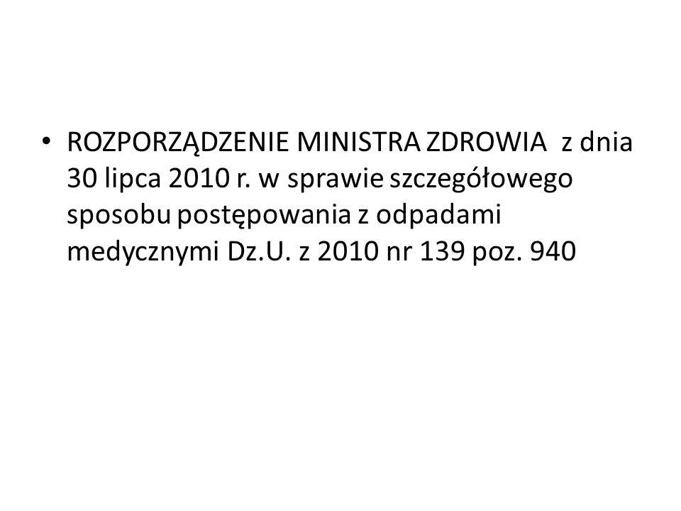 ROZPORZĄDZENIE MINISTRA ZDROWIA z dnia 30 lipca 2010 r.