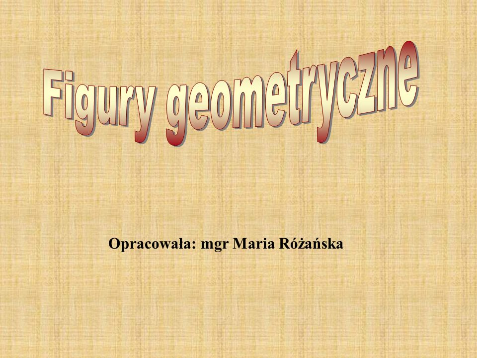 Opracowała: mgr Maria Różańska