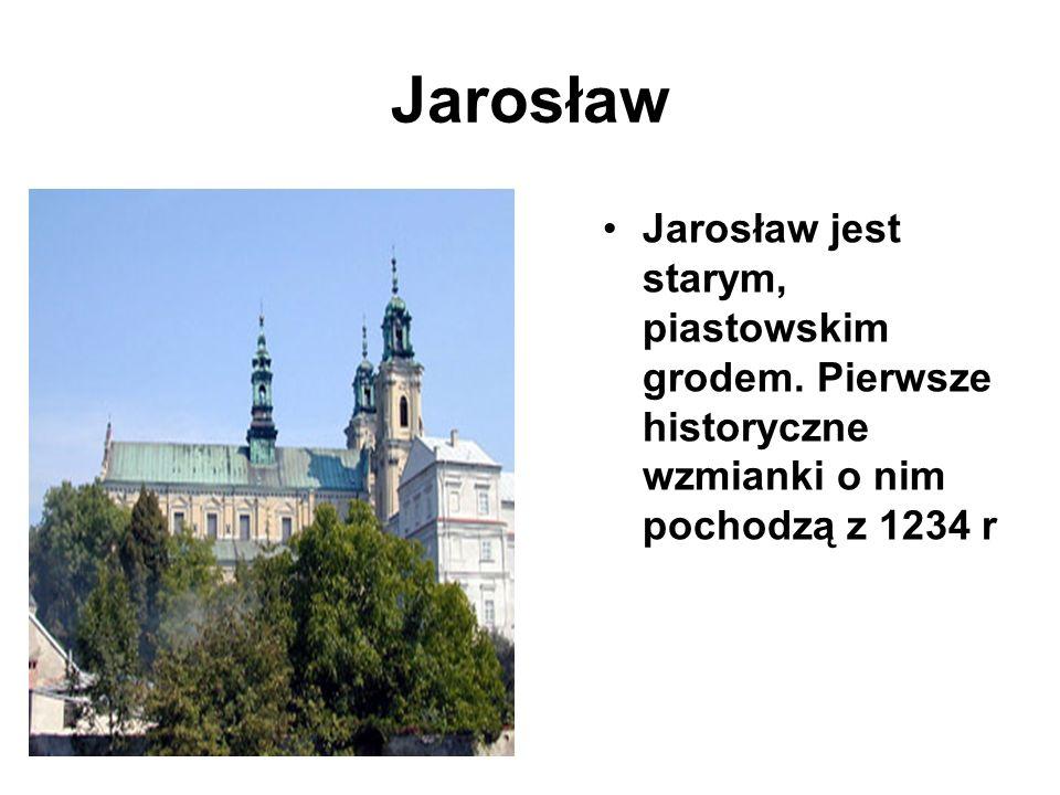 Jarosław Jarosław jest starym, piastowskim grodem. Pierwsze historyczne wzmianki o nim pochodzą z 1234 r