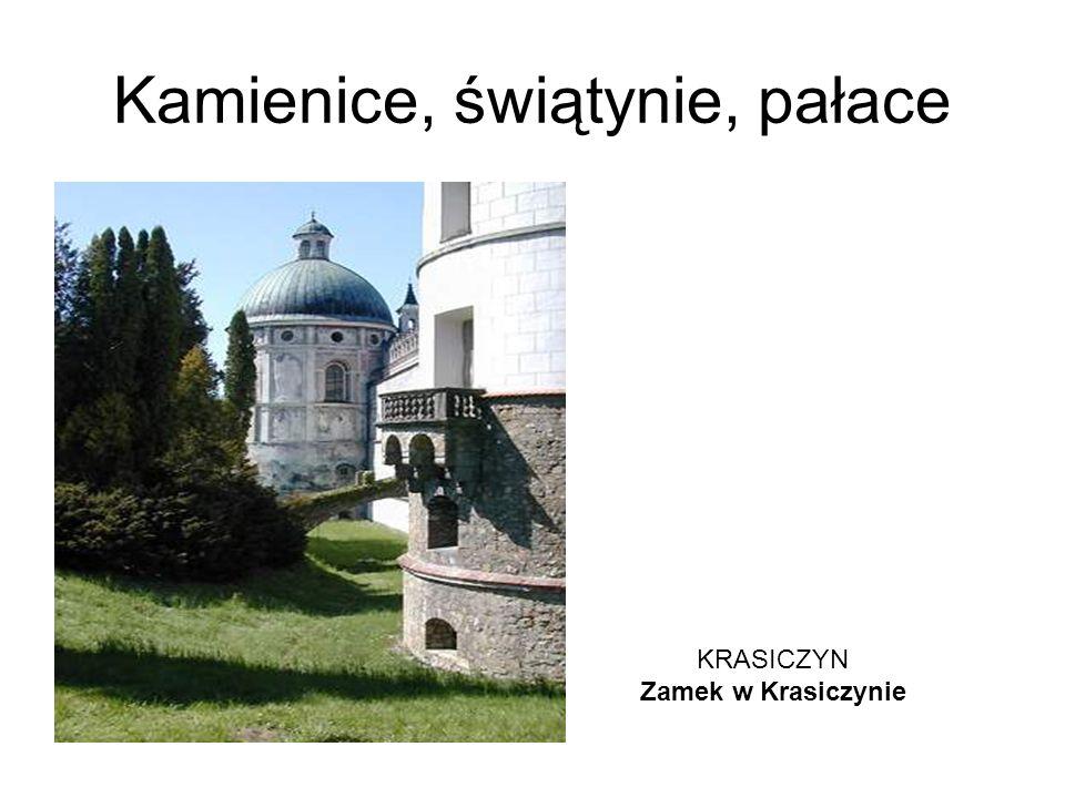 Kamienice, świątynie, pałace KRASICZYN Zamek w Krasiczynie