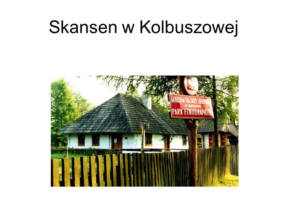 Skansen w Kolbuszowej