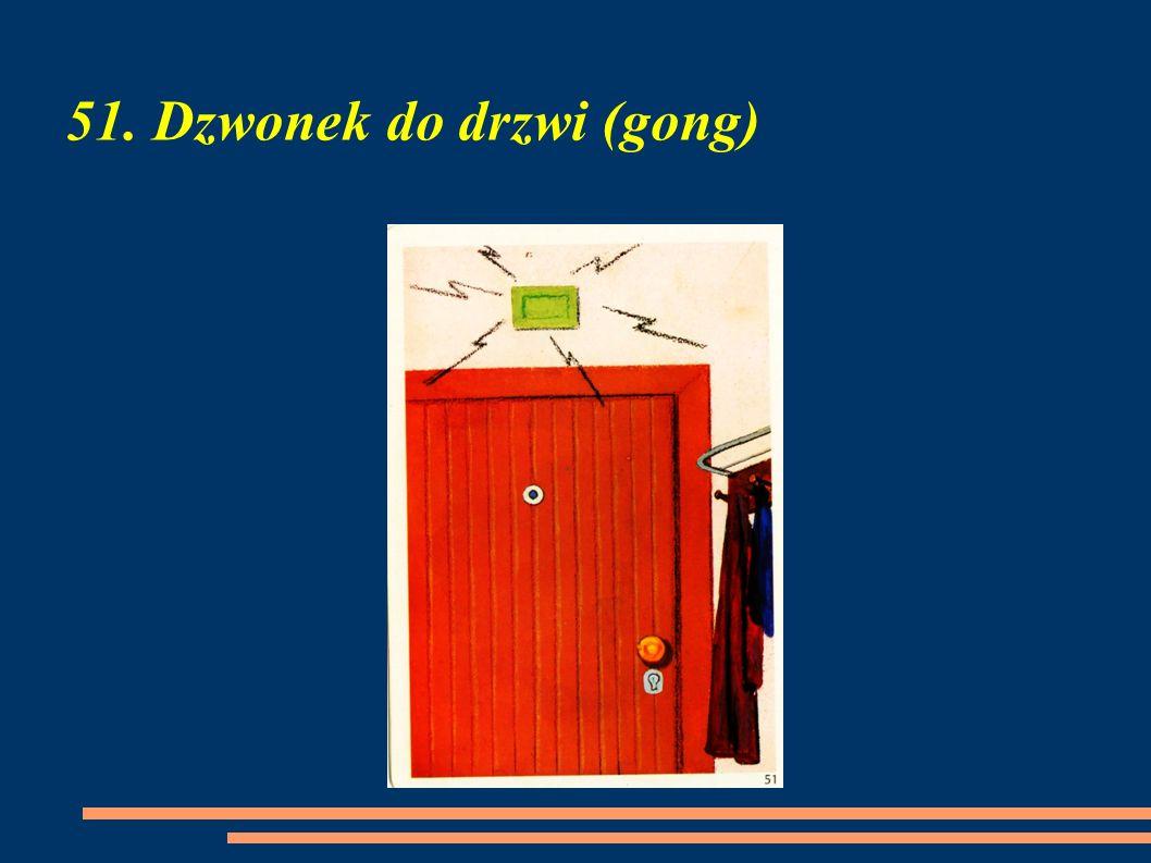 51. Dzwonek do drzwi (gong)