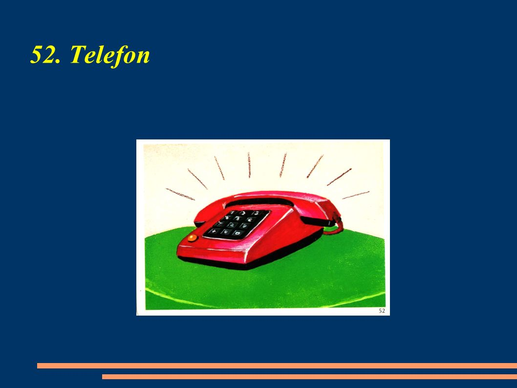 52. Telefon