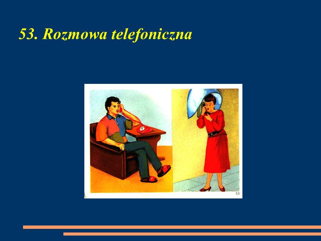 53. Rozmowa telefoniczna