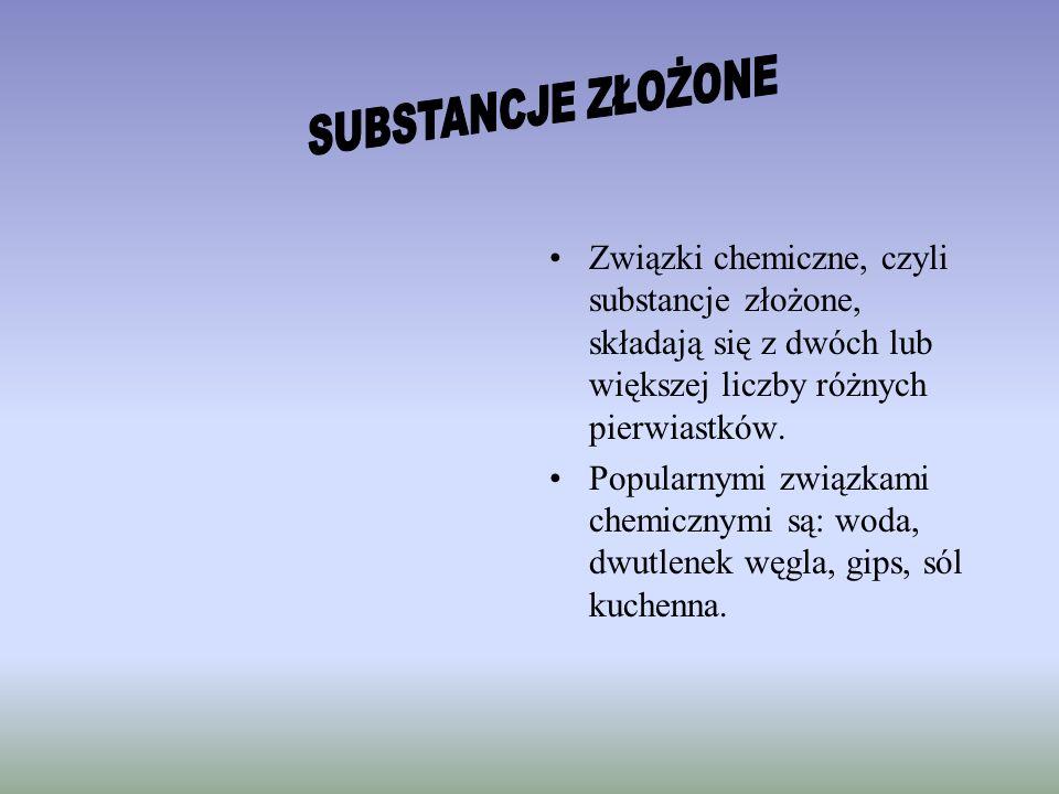Związki chemiczne, czyli substancje złożone, składają się z dwóch lub większej liczby różnych pierwiastków. Popularnymi związkami chemicznymi są: woda
