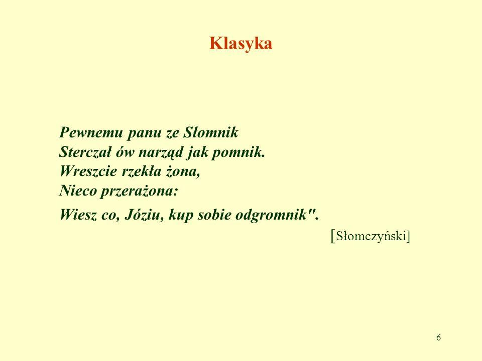 47 Rymy po polsku 3.Wyjście poza gramatykę polską...