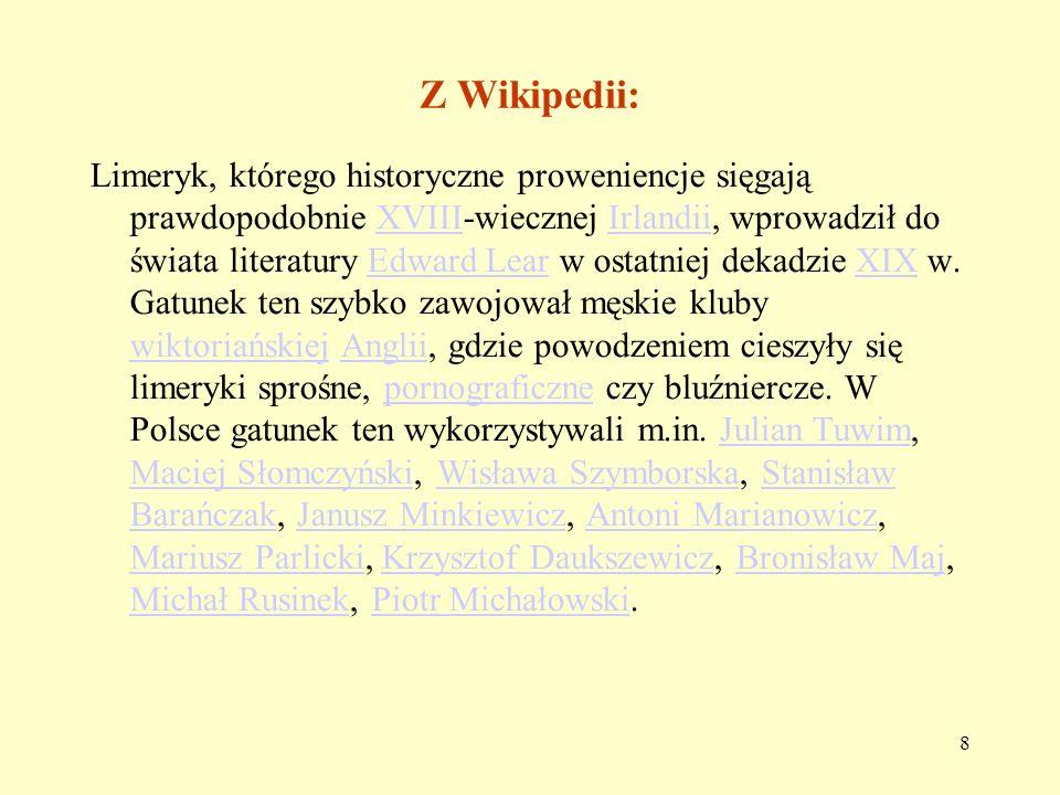 19 Konwencja W polskim limeryku główny chwyt to rym. Dlaczego?
