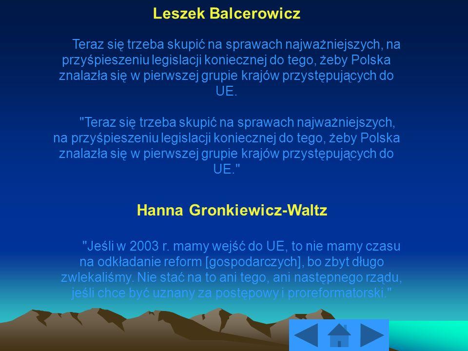 Leszek Balcerowicz Teraz się trzeba skupić na sprawach najważniejszych, na przyśpieszeniu legislacji koniecznej do tego, żeby Polska znalazła się w pi