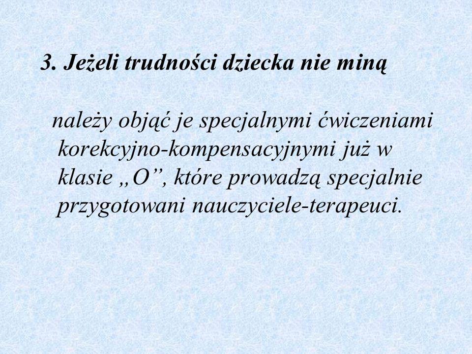 13.Dziecku dyslektycznemu należy czytać książki..