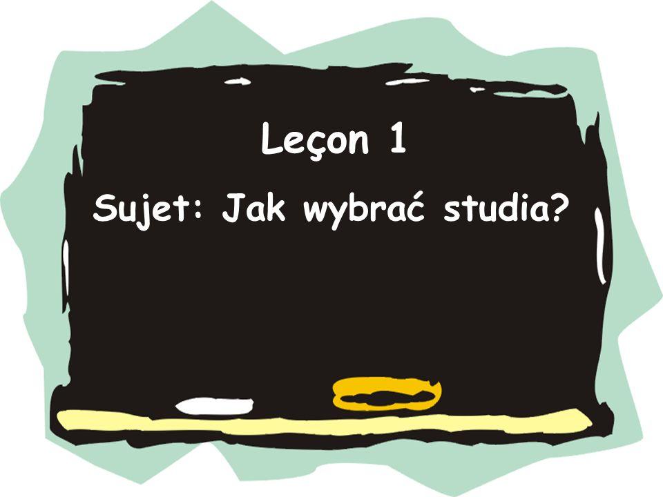 Sujet: Jak wybrać studia? Leçon 1