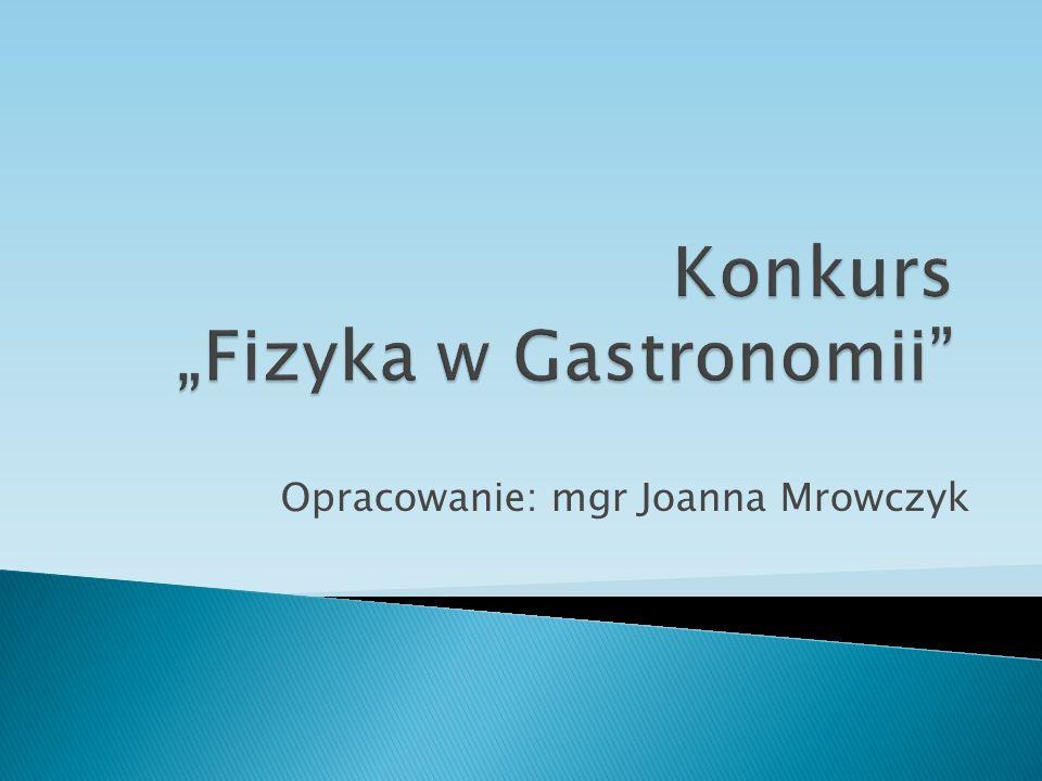 Opracowanie: mgr Joanna Mrowczyk