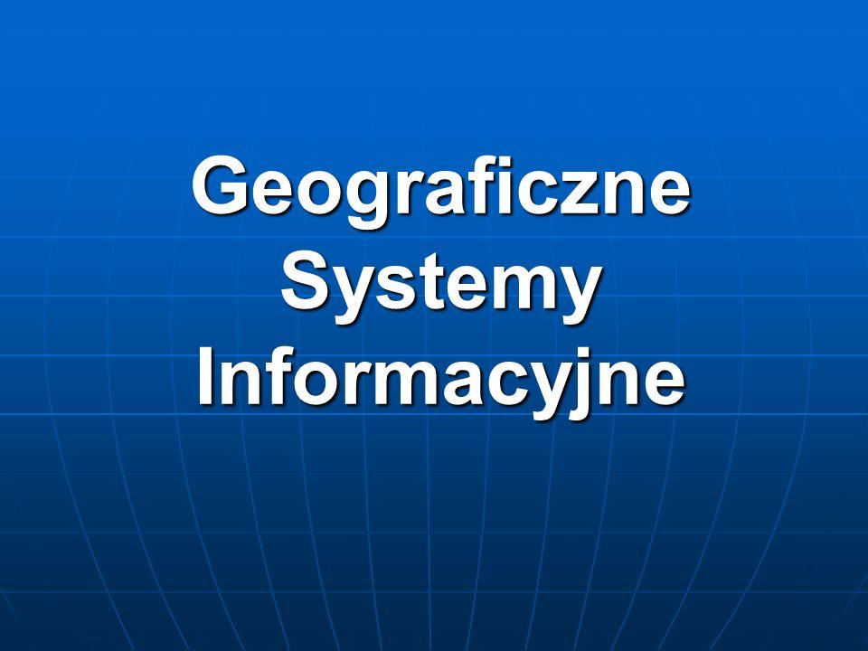 Geograficzne Systemy Informacyjne