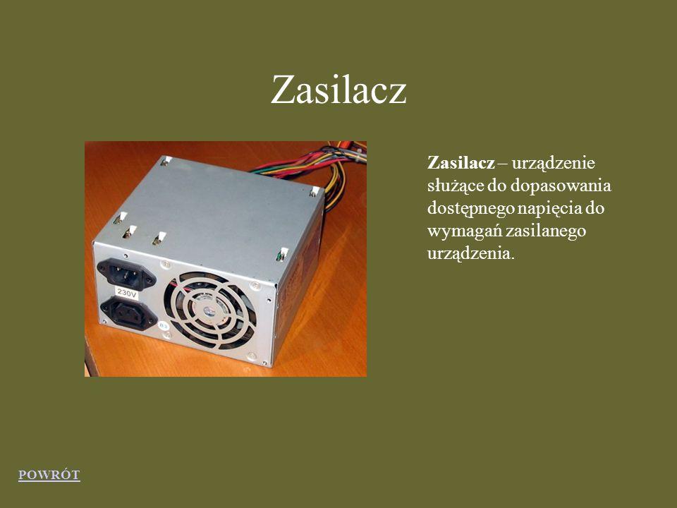 Zasilacz Zasilacz – urządzenie służące do dopasowania dostępnego napięcia do wymagań zasilanego urządzenia.