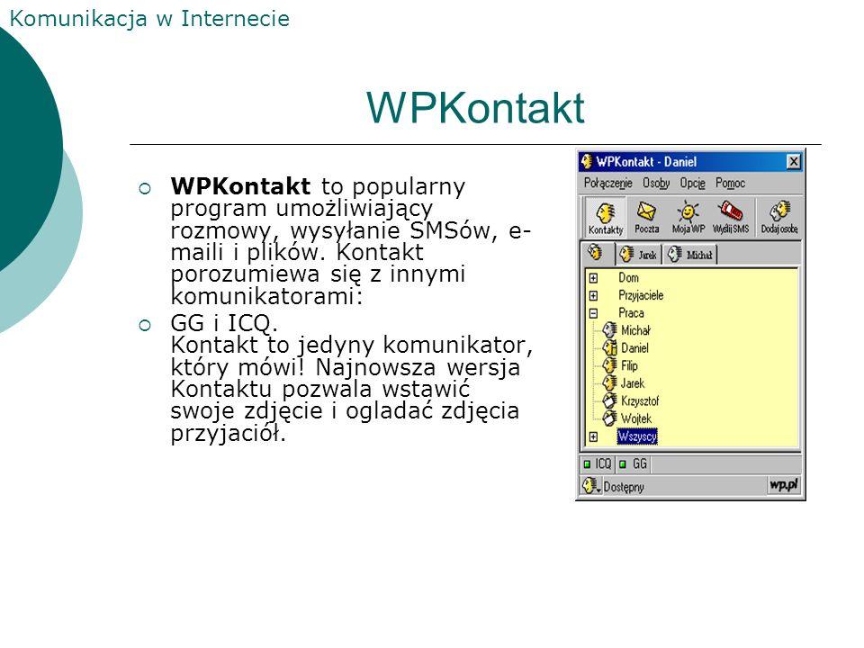 Komunikacja w Internecie Tlen.pl Dzięki Komunikatorowi Tlen.pl: wiesz, kto ze znajomych jest on-line możesz wysyłać do nich wiadomości tekstowe możesz