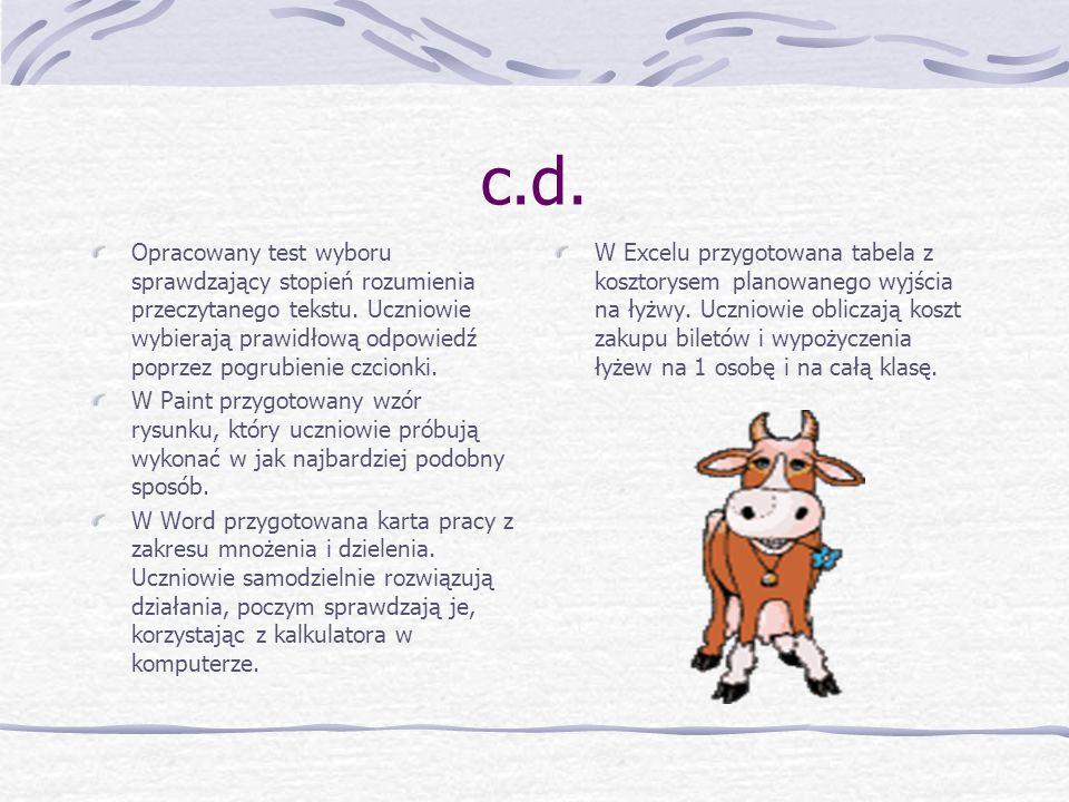c.d.Opracowany test wyboru sprawdzający stopień rozumienia przeczytanego tekstu.