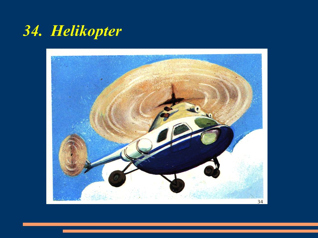 34. Helikopter