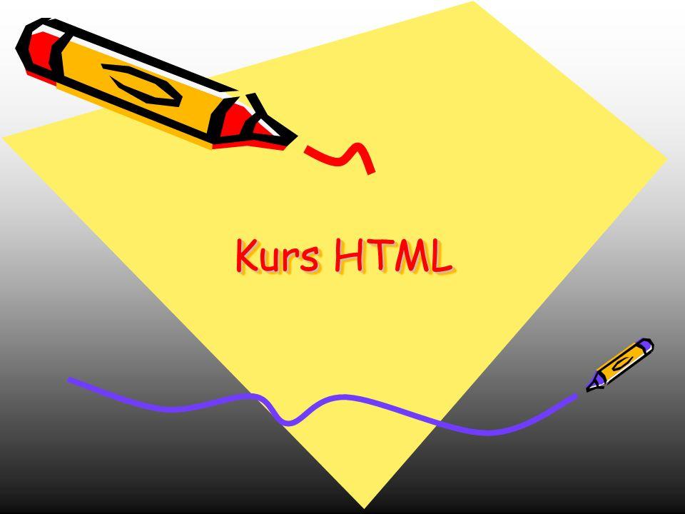 Kurs HTML Kurs HTML