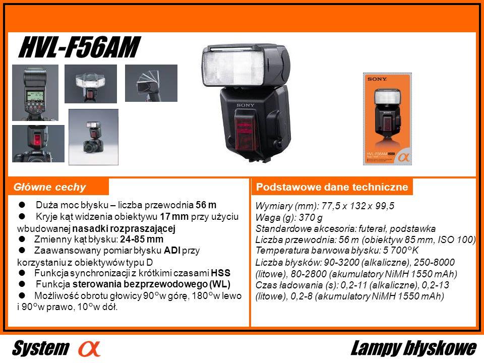 HVL-F56AM Główne cechy Wymiary (mm): 77,5 x 132 x 99,5 Waga (g): 370 g Standardowe akcesoria: futerał, podstawka Liczba przewodnia: 56 m (obiektyw 85