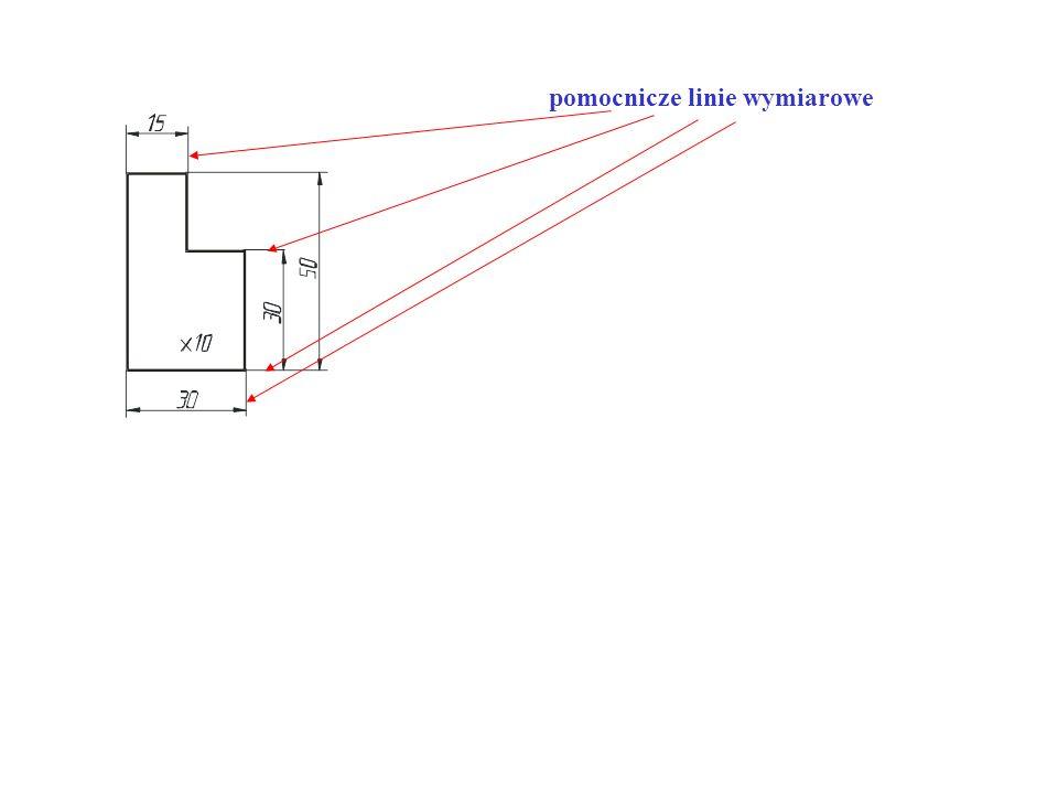 - wymiarowanie rozpoczynamy od podania wymiarów najmniejszych, - nie podaje się wymiarów zbędnych tj.