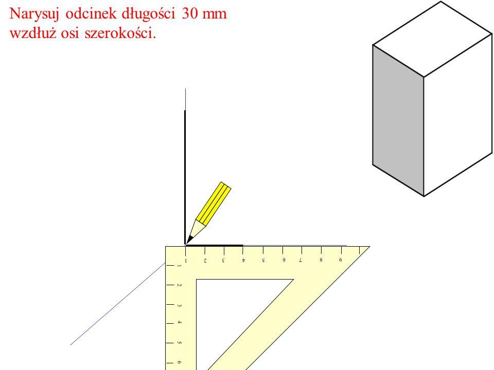 Narysuj odcinek długości 30 mm wzdłuż osi szerokości. 1 2 3 4 5 6 7 8 9 9 8 7 6 5 4 3 2 1