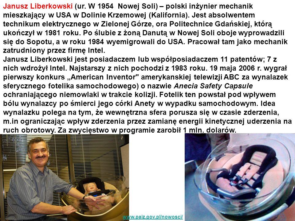 Janusz Liberkowski (ur. W 1954 Nowej Soli) – polski inżynier mechanik mieszkający w USA w Dolinie Krzemowej (Kalifornia). Jest absolwentem technikum e