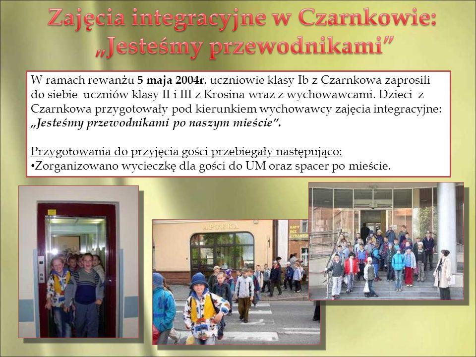 W ramach rewanżu 5 maja 2004r. uczniowie klasy Ib z Czarnkowa zaprosili do siebie uczniów klasy II i III z Krosina wraz z wychowawcami. Dzieci z Czarn