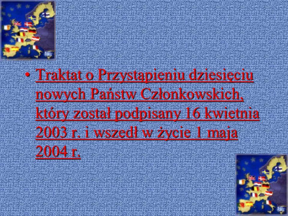 Traktat z Nicei, podpisany 26 lutego 2001 r., wszedł w życie 1 lutego 2003 r. Traktat z Nicei, były Traktat UE i Traktat WE zostały połączone w jedną