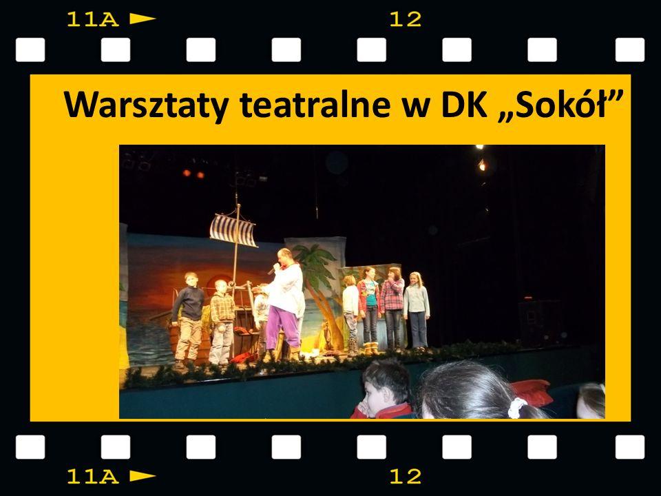 Warsztaty teatralne w DK Sokół
